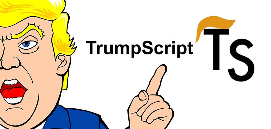 TrumpScriptを使ってみた!